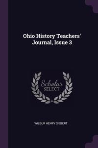 Книга под заказ: «Ohio History Teachers' Journal, Issue 3»
