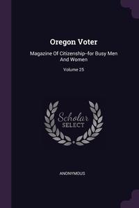 Книга под заказ: «Oregon Voter»