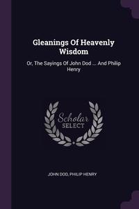 Книга под заказ: «Gleanings Of Heavenly Wisdom»