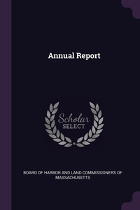 Annual Report, Board Of Harbor And Land Commissioners O обложка-превью