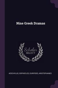 Nine Greek Dramas, Aeschylus, Софокл, Euripides обложка-превью