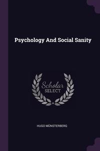 Книга под заказ: «Psychology And Social Sanity»