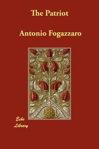 The Patriot, Antonio Fogazzaro обложка-превью