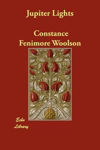 Jupiter Lights, Constance Fenimore Woolson обложка-превью