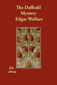 The Daffodil Mystery, Edgar Wallace обложка-превью