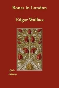 Bones in London, Edgar Wallace обложка-превью