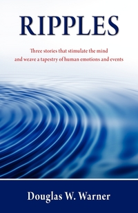 Ripples, Douglas W. Warner, 1stworld Library, 1stworld Publishing обложка-превью