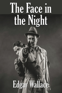 The Face in the Night, Edgar Wallace обложка-превью