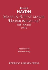 Книга под заказ: «Mass in B-flat major 'Harmoniemesse', Hob.XXII»