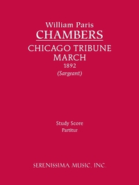 Chicago Tribune March: Study Score, William Paris Chambers, Richard W. Sargeant обложка-превью