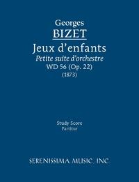 Jeux d'enfants, WD 56: Study score, Georges Bizet, Richard W. Sargeant обложка-превью