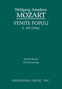 Venite Populi, K.260 (248a): Vocal score, Wolfgang Amadeus Mozart, Richard W. Sargeant обложка-превью