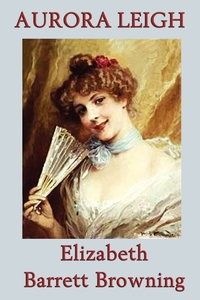 Aurora Leigh, Elizabeth Barrett Browning обложка-превью