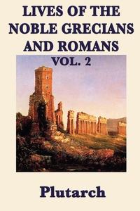 Lives of the Noble Grecians and Romans Vol. 2, Plutarch, Plutarch Plutarch обложка-превью