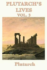 Plutarch's Lives Vol. 3, Plutarch, Plutarch Plutarch обложка-превью