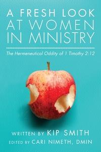 A Fresh Look at Women In Minisstry, Joseph Smith обложка-превью