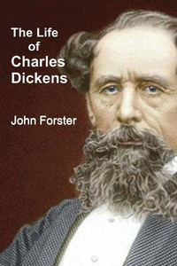 The Life of Charles Dickens, John Forster обложка-превью