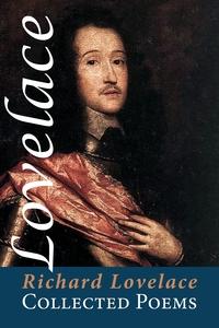 Collected Poems, Richard Lovelace обложка-превью