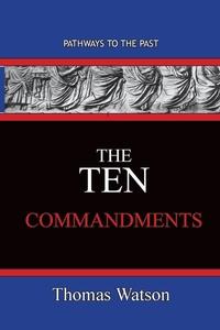 The Ten Commandments, Thomas Watson обложка-превью