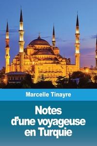 Notes d'une voyageuse en Turquie, Marcelle Tinayre обложка-превью
