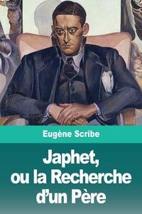Japhet, ou la Recherche d'un Père, Eugene Scribe обложка-превью
