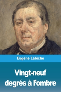 Vingt-neuf degrés à l'ombre, Eugene Labiche обложка-превью