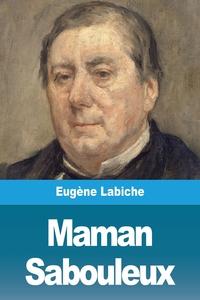 Maman Sabouleux, Eugene Labiche обложка-превью