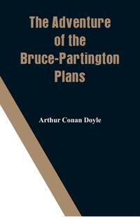 The Adventure of the Bruce-Partington Plans, Doyle Arthur Conan обложка-превью