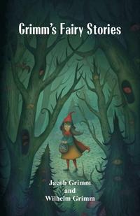 Grimm's Fairy Stories, Jacob Grimm, Wilhelm Grimm обложка-превью