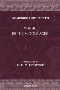 Vergil in the Middle Ages, Domenico Comparetti, Robinson Ellis обложка-превью