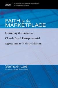 Faith in the Marketplace, Samuel Lee, W. Jay Moon обложка-превью