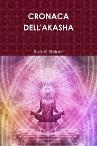 CRONACA DELL'AKASHA, Rudolf Steiner обложка-превью