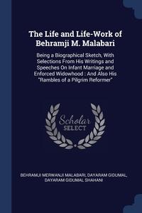 Книга под заказ: «The Life and Life-Work of Behramji M. Malabari»