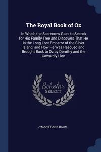 Книга под заказ: «The Royal Book of Oz»
