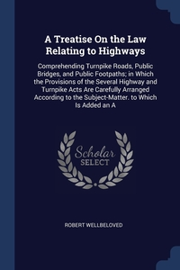 Книга под заказ: «A Treatise On the Law Relating to Highways»
