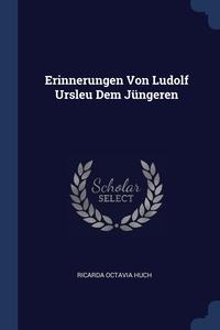 Книга под заказ: «Erinnerungen Von Ludolf Ursleu Dem Jüngeren»