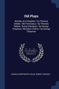 Книга под заказ: «Old Plays»