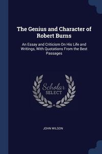 Книга под заказ: «The Genius and Character of Robert Burns»