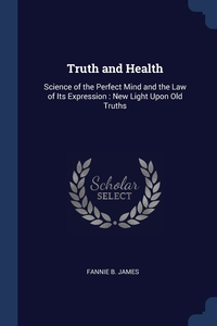 Книга под заказ: «Truth and Health»