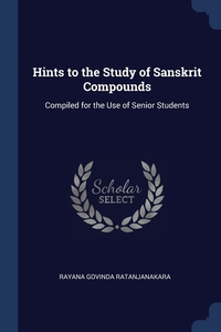 Книга под заказ: «Hints to the Study of Sanskrit Compounds»