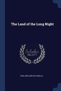 Книга под заказ: «The Land of the Long Night»