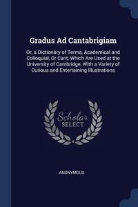 Книга под заказ: «Gradus Ad Cantabrigiam»