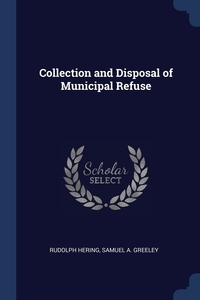 Книга под заказ: «Collection and Disposal of Municipal Refuse»