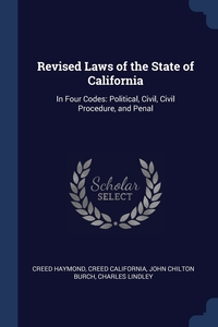 Книга под заказ: «Revised Laws of the State of California»