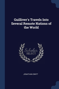 Книга под заказ: «Guilliver's Travels Into Several Remote Nations of the World»