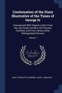 Книга под заказ: «Continuation of the Diary Illustrative of the Times of George Iv»