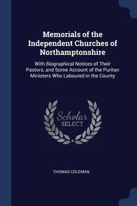 Книга под заказ: «Memorials of the Independent Churches of Northamptonshire»