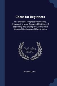 Книга под заказ: «Chess for Beginners»