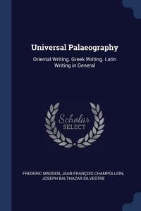 Книга под заказ: «Universal Palaeography»