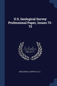 Книга под заказ: «U.S. Geological Survey Professional Paper, Issues 72-73»